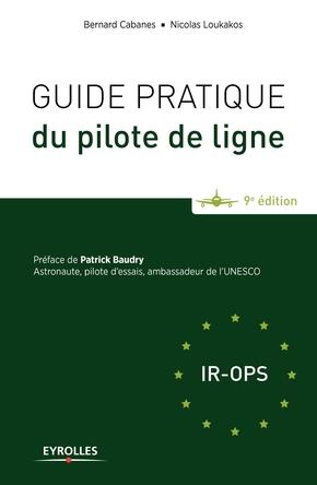Cabanes, Bernard; Loukakos, Nicolas- Guide pratique du pilote de ligne