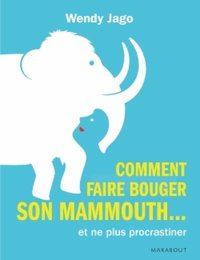 Comment faire bouger son mammouth