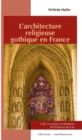 L'architecture religieuse gothique en France