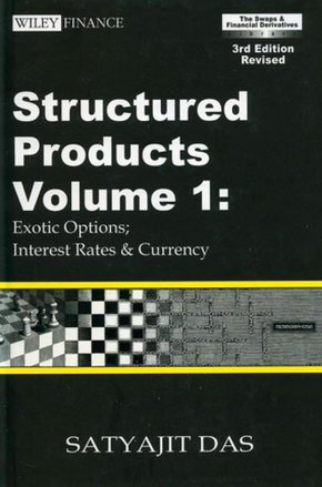 Structured Products - Volume 1 - Exotic Options; Interest Rates & Currency
