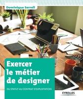 Dominique Serrell - Exercer le métier de designer