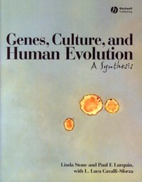 Genes, Culture, and Human Evolution