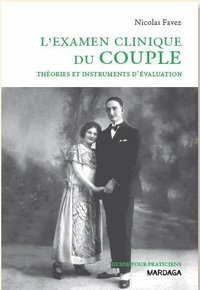 Examen clinique du couple (l')