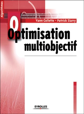 Yann Collette, Patrick Siarry- Optimisation multiobjectif