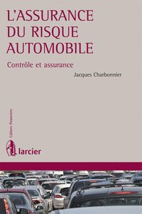 L'assurance du risque automobile