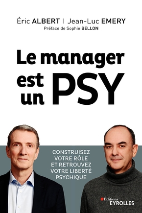 E.Albert, J.-L.Emery- Le manager est un psy
