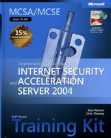 MCSA/MCSE Exam 70-350: Implementing Microsoft Internet Security and Acceleration Server 2004