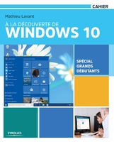 Mathieu Lavant - À la découverte de Windows 10