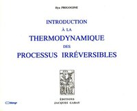 Introduction à la thermodynamique des processus irréversibles