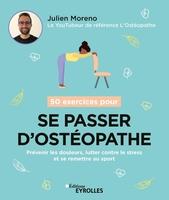 J.Moreno - 50 exercices pour se passer d'ostéopathe