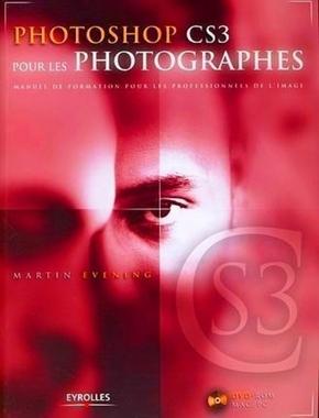 M.Evening- Photoshop cs3 pour les photographes