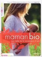 Claude Didierjean-Jouveau, Martine Laganier - Maman bio