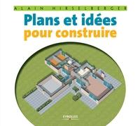 A.Hirselberger - Plans et idees pour construire