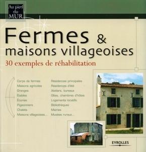H.Fillipetti, Collectif Eyrolles- Fermes et maisons villageoises