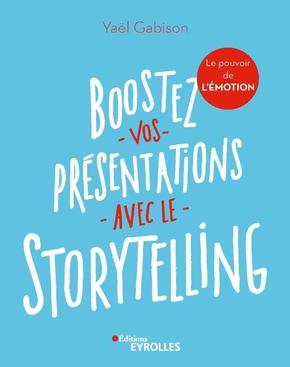 Y.Gabison- Boostez vos présentations avec le Storytelling