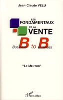 Les fondamentaux de la vente Business to Business