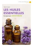 N.Grosjean - Les huiles essentielles