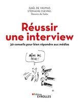G.de Vaumas, S.Chevrel, Gabs - Réussir une interview