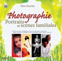 Steve Bavister - Photographie : portraits et scènes familiales