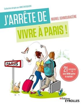 M.Ighmouracène- J'arrête de vivre à Paris !
