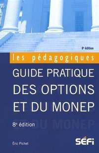 Guide pratique des options et du Monep