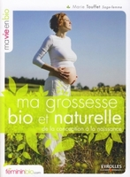 M.Touffet - Ma grossesse bio et naturelle