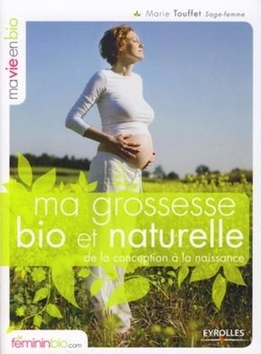 Marie Touffet- Ma grossesse bio et naturelle