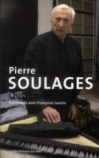 Pierrre Soulages - Outrenoir