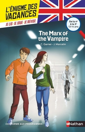 L'énigme des vacances : The Mark Of The Vampire - De la 4ème à la 3ème
