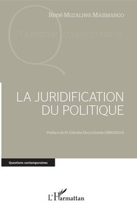 La juridification du politique
