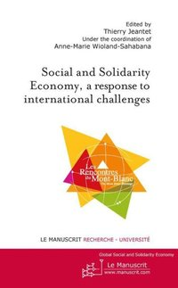 The social and solidarity economy, a response to international challenges