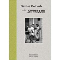 Denise Colomb aux Antilles