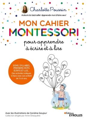 C.Poussin- Mon cahier Montessori pour apprendre à écrire et à lire