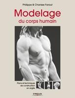 P.Faraut, C.Faraut - Modelage du corps humain