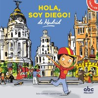 Hola, soy diego de madrid (coll. hello kids)
