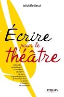 Michèle RESSI - Écrire pour le théâtre