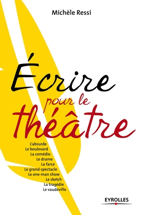 Michèle RESSI- Écrire pour le théâtre