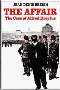 The affair the case of alfred dreyfus /anglais