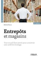 Michel Roux - Entrepôts et magasins