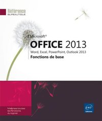 Microsoft Office 2013 - Word, Excel, PowerPoint, Outlook 2013