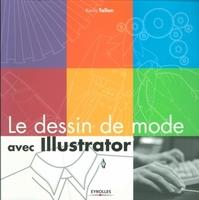 K.Tallon - Le dessin de mode avec illustrator