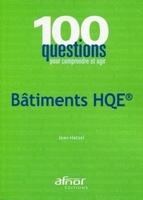 100 questions bâtiments HQE