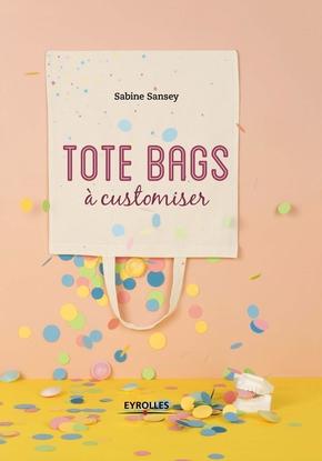 Sansey, Sabine- Tote bags à customiser