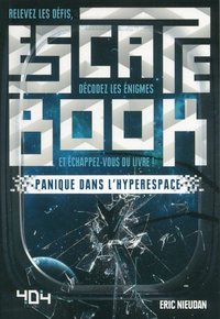 Escape book - panique dans l'hyperespace
