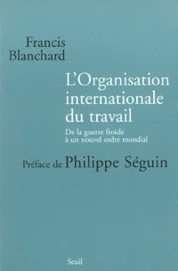 L'Organisation internationale du travail
