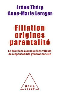 Filiation, origines, parentalité