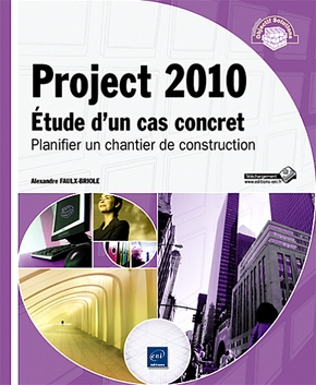Project 2010 - Etude d'un cas concret