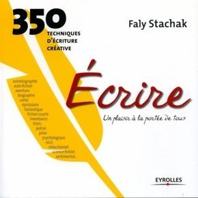 F.Stachak- Ecrire - Un plaisir à la portée de tous