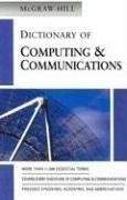 Dictionary of computing and communications