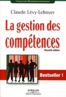 Claude Lévy-Leboyer - La gestion des compétences